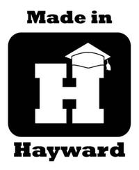 Made In Hayward.JPG